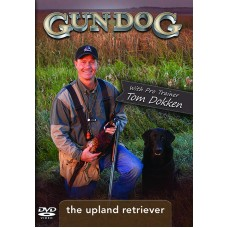 Tom Dokken's The Upland Retriever DVD